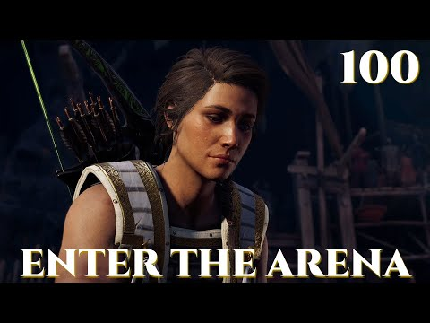 Enter The Arena Assassin S Creed Odyssey Episode 100 Youtube