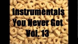 Instrumentals You Never Got Vol. 13