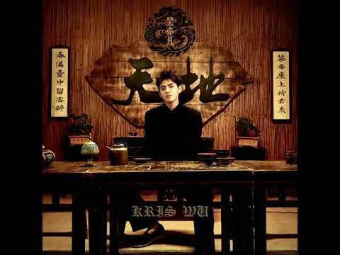 Kris Wu - Tian Di (天地)