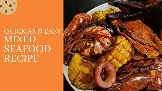QUICK AND EASY MIXED SEAFOOD RECIPE