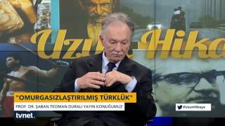 Prof Dr Teoman Duralı Uzun Hikaye Tvnet