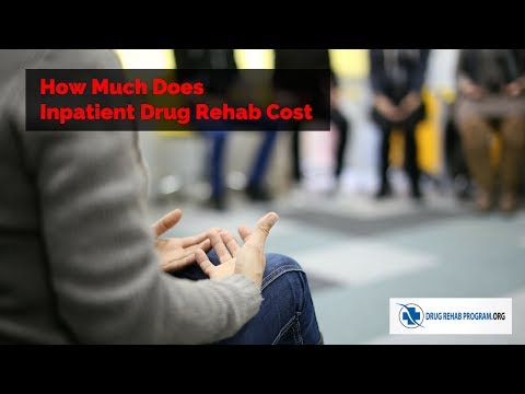 How Much Does Inpatient Drug Rehab Cost