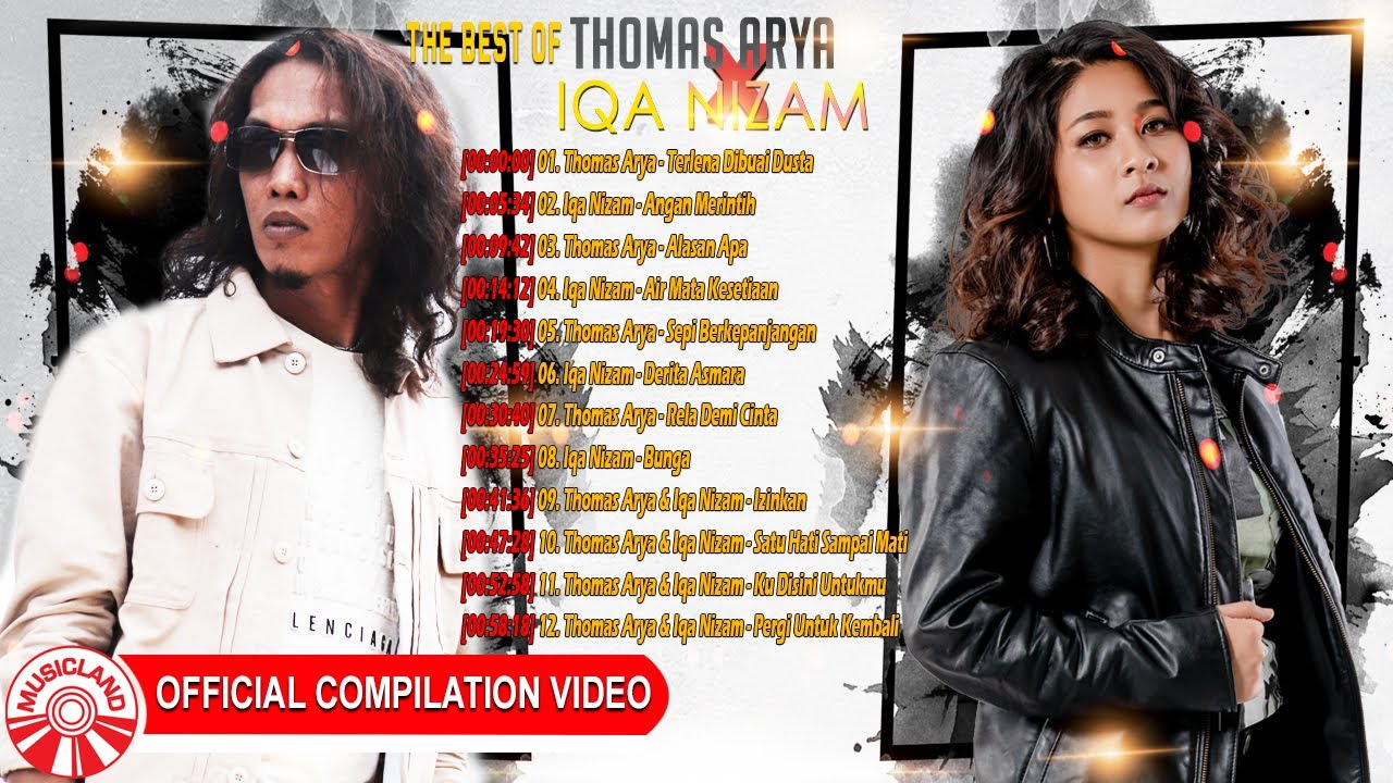 The Best of Thomas Arya & Iqa Nizam [Official Compilation Video HD]