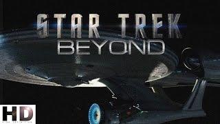 Стартрек: Бесконечность / Star Trek Beyond I Тизер-трейлер