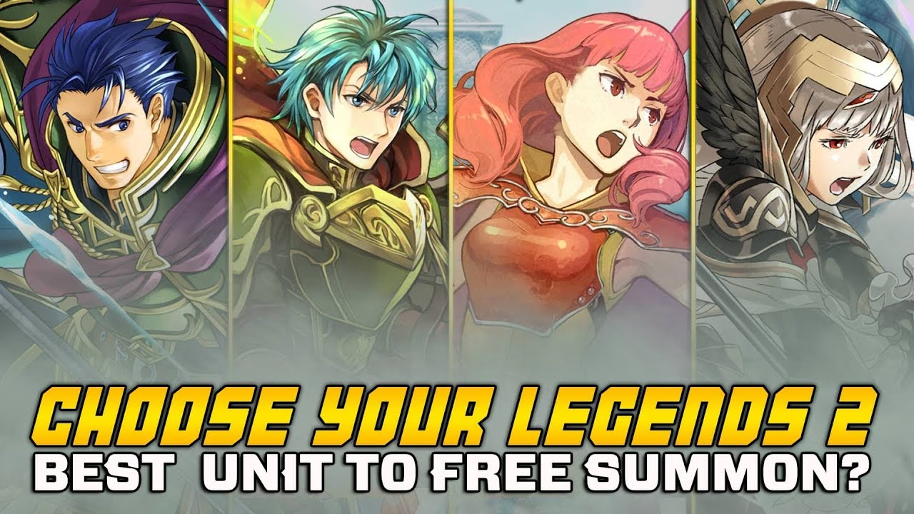 Best Brave Unit To Free Summon Choose Your Legends 2 Cyl2 Review Fire Emblem Heroes