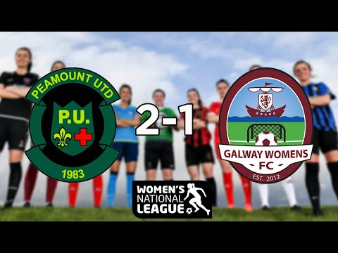 WNL GOALS GW7: Peamount United 2-1 Galway WFC