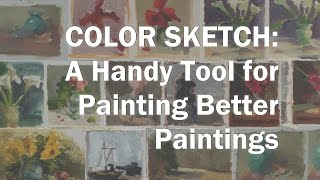 Oil Painting Workshop #1 - How To Paint Color Sketches Painting Demonstration And Painting Tips