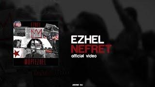 EZHEL - NEFRET (OFFİCİAL VİDEO) #müptezhel Albüm 2017