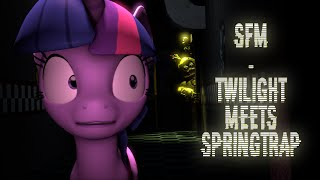 - SFM Twilight Meets SpringTrap 100th Upload