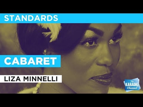 "Cabaret in the Style of ""Liza Minnelli"" karaoke video with lyrics (no lead vocal)"