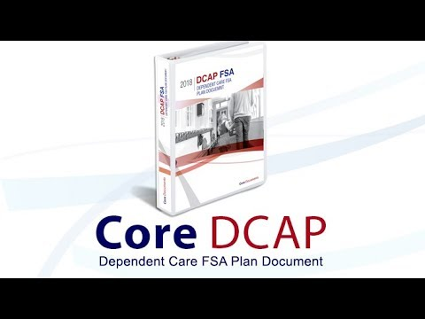 Dependent Care FSA Plan Document & Administration Explained