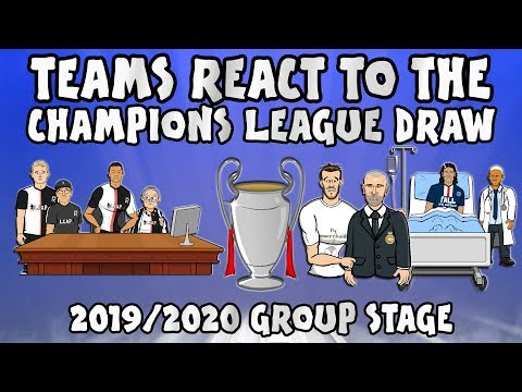 🏆TEAMS REACT TO THE UCL GROUP STAGE DRAW 19/20🏆 (Champions League Parody)