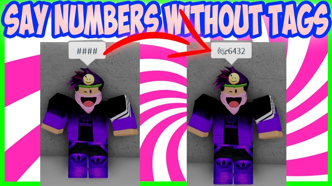 How To Say Numbers Without Tags Roblox Youtube