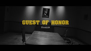 GUEST OF HONOR - trailer
