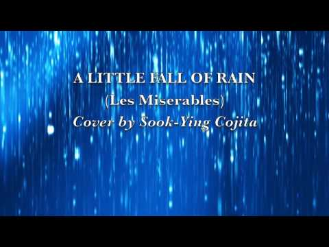 A Little Fall of Rain (Les Miserables) cover by Sook-Ying Cojita (with lyrics)