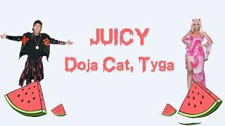 Doja Cat, Tyga -Juicy (Lyrics)