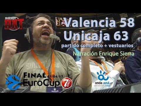 Valencia 58 vs Unicaja 63 FINAL EUROCUP con sonido Onda Azul Radio