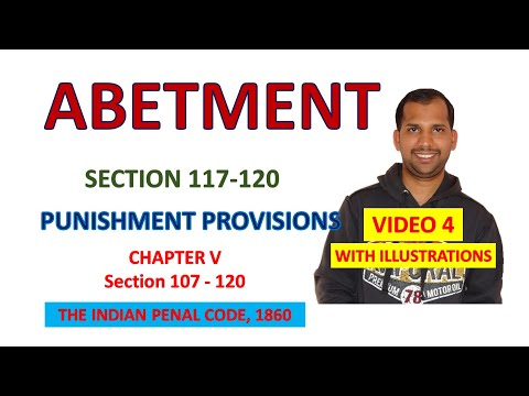 Abetment   Chapter V   Video Part 4   Section 117 - 120   The Indian Penal Code, 1860