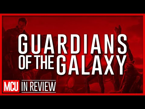 Guardians Of The Galaxy - Every Marvel Movie Reviewed & Ranked