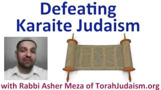 Defeating Karaite Judaism