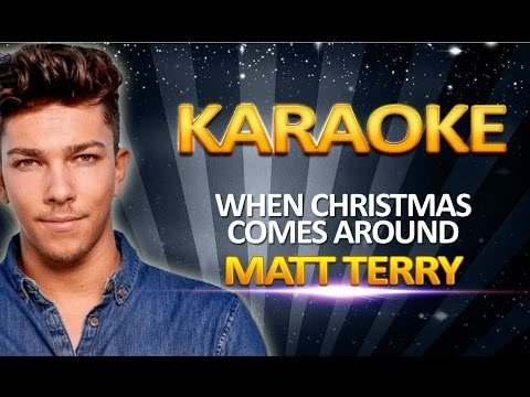 Matt Terry - When Christmas Comes Around KARAOKE