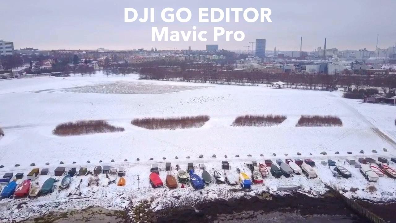 Mavic DJI GO EDITOR