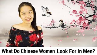 What do Chinese women look for in men: Asian women dating advice
