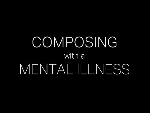 Composing With A Mental Illness