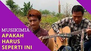 Download Mp3 Musikimia - Apakah Harus Seperti Ini  Cover By Abdi & Tunggal