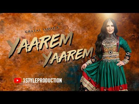 Ghazal Sadat New Song Yaarem Yaarem 2020 | اهنگ جدید هزارهگی غزل سادات