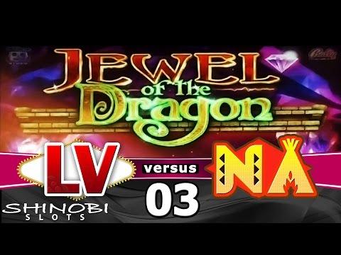 Las Vegas vs Native American Casinos Episode 3:  Jewel of the Dragon Slot Machine + Bonus