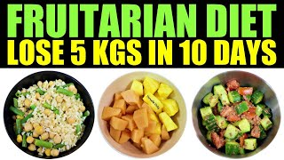 Fruitarian diet for weight loss | lose 5kgs in 10 days fruit to #fruitariandiet #lose5kgsin10days #fruitdiet #rawmealplan #fruitdietvicky ...