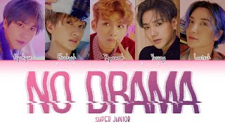 Super Junior (슈퍼주니어) – No Drama (Color Coded Lyrics Han/Rom/…