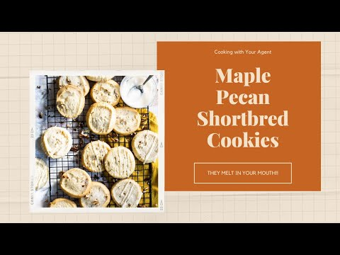 Cooking With Your Agent-Maple Pecan Shortbread Cookies