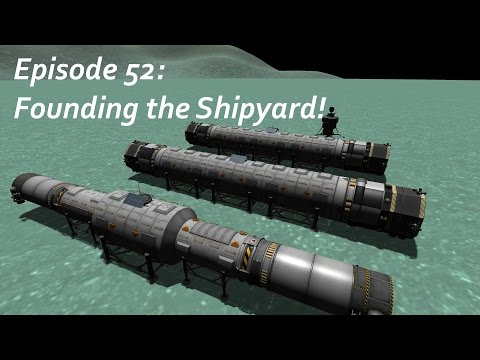 Founding the Shipyard! - KSP/MKS - Multiplanetary Species Episode 52