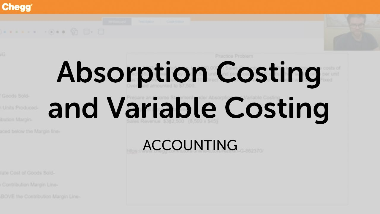Absorption Costing And Variable