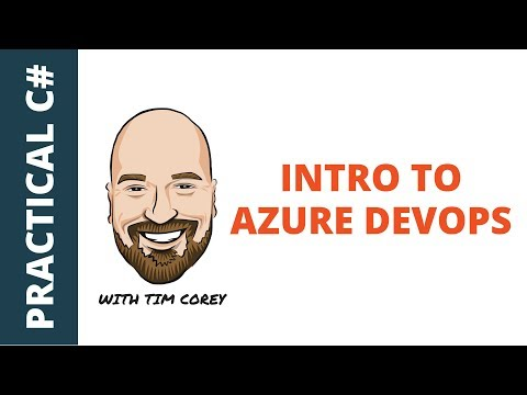 Intro To Azure DevOps - Source Control, CI/CD, Automation, And More
