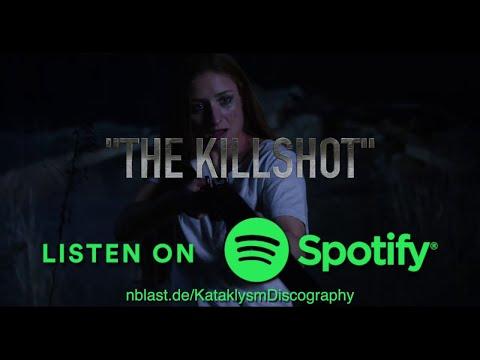 KATAKLYSM - Listen to THE KILLSHOT on Spotify (OFFICIAL TRAILER #2)