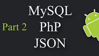 Insert Data Into a Database using Android, PHP, MySQL, JSON Part 2