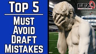 Must Avoid Draft Day Mistakes - 2019 Fantasy Football Advice