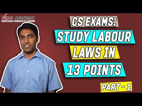 Study Labour Laws in 13 points - Part 1