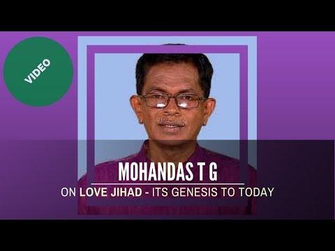 VHS Kerala President and TV personality Mohandas T G on Love Jihad