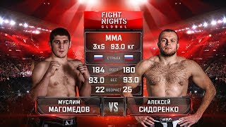 Муслим Магомедов vs. Алексей Сидоренко / Muslim Magomedov vs. AlexeySidorenko