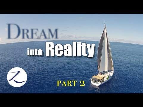 OUR FINAL SAIL! What now?? Dream into Reality Part 2  [Ep 45