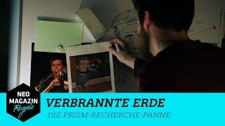 Verbrannte Erde mit Florentin W. - Die PRISM-Recherche-Panne | NEO MAGAZIN ROYALE mit Jan Böhmermann