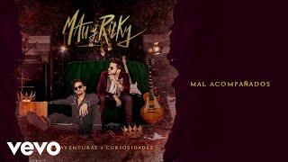 Mau y Ricky - Mal Acompañados (Audio)