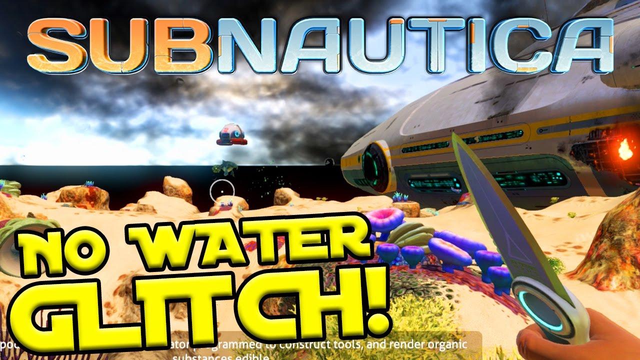Video - HOW TO DO THE NO WATER GLITCH IN SUBNAUTICA! | Subnautica