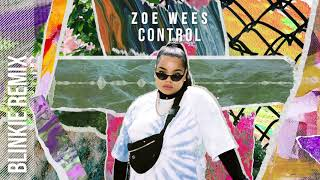 Zoe Wees - Control (Blinkie Remix) (Visualizer)
