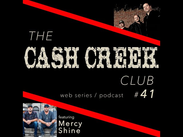 The Cash Creek Club #41(special guest Mercy Shine) Country Music Talk Show