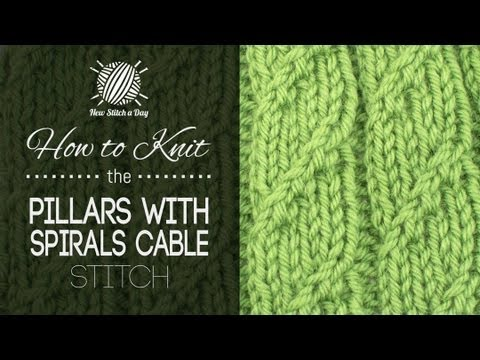 How To Knit The Pillars With Spirals Cable Stitch Youtube